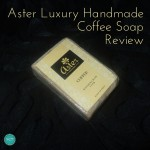 Aster Luxury Coffee soap review