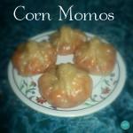 Corn Momos