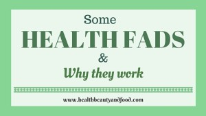 Health-Fads-and-why-they-work
