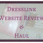Dresslink Review and Haul