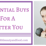 Essential Buys For A Fitter You