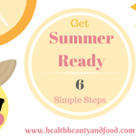 Get Summer Ready in 6 Simple Steps