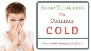 Home-Treatment-For-Common-Cold