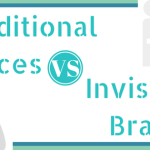 Traditional Braces or Invisible Braces – Which is best for you?