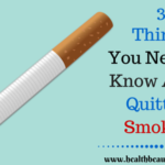 3 Things You Need To Know About Quitting Smoking
