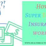 Let's Understand How Super Top-up Insurance Works