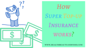 how-super-top-up-insurance-works